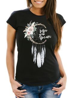 Damen T-Shirt Traumfänger Dreamcatcher Follow your Dreams Spruch Blumen Federn Spruch Boho Slim Fit Neverless®