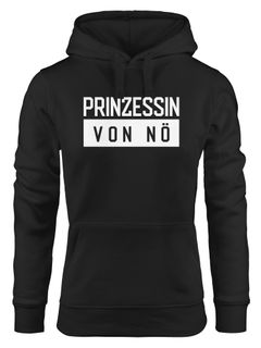 Kapuzen-Pullover Damen Prinzessin von nö Spruch Hoodie Moonworks®