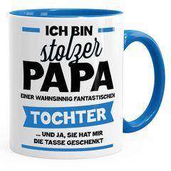 Ich bin stolzer Papa einer wahnsinnig traumhaften Tochter Kaffee-Tasse MoonWorks®