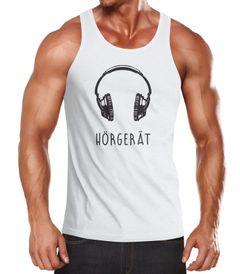 Herren Tanktop Hörgerät Kopfhörer Headphones Muskelshirt Tank Top Muscle Shirt Achselshirt Moonworks®