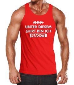 Herren Tanktop Unter diesem Shirt bin ich nackt! Funshirt Party Moonworks®