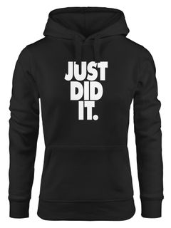 Kapuzen-Pullover Damen Just did it Spruch Hoodie Moonworks®