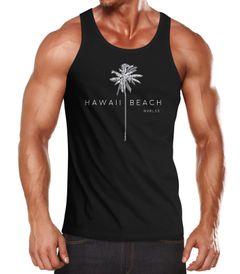 Herren Tank-Top Hawaii Beach Palme Muskelshirt Muscle Shirt Neverless®