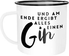 Emaille Tasse Becher Und am Ende ergibt alles einen Gin Spruch Wortspiel Kaffeetasse Moonworks®