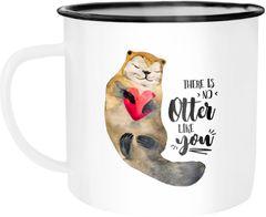 Emaille Tasse Otter There is noch Otter like you Wortspiel Spruch Liebe Geschenk Emaillebecher Kaffeetasse Moonworks®