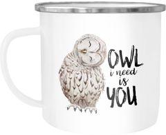 Emaille Tasse Becher Owl I need is you All i need is you Liebe Spruch Love Quote lustig verliebt Freund Freundin Kaffeetasse Moonworks®