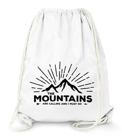 Turnbeutel The Mountains are Calling and I must go Wandern Berge Moonworks®