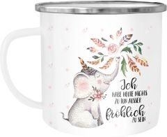 Emaille Tasse Becher Elefant Ich habe heute nichts zu tun außer fröhlich zu sein Spruch Kaffeetasse Moonworks®