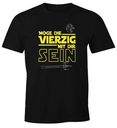 Herren T-Shirt Möge die Vierzig mit dir sein 40 Vierzigster Geburtstag Fun-Shirt Moonworks®