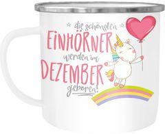 Emaille Tasse Becher die schönsten Einhörner werden im Dezember geboren Kaffeetasse Moonworks®