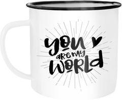 Emaille Tasse Becher Your are my World Du bist meine Welt Geschenk Liebe Valentinstag Kaffeetasse Moonworks®