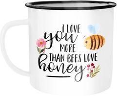 Emaille Tasse Becher I love you more than bees love honey Ich liebe dich mehr als die Biene den Honig Kaffeetasse Moonworks®