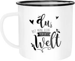 Emaille Tasse Becher Du bist meine kleine perfekte Welt Geschenktasse Liebe Spruch Kaffeetasse Moonworks®