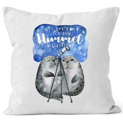 Kissen-Bezug Geschenk Liebe Mit dir kann ich den Himmel berühren Spruch Liebesspruch Seehunde Robben Sterne Kissen-Hülle MoonWorks®