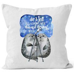 Kissen-Bezug Die Welt ist schön weil du mit drauf bist Liebe Spruch Seehunde Robben Sterne Kissen-Hülle MoonWorks®