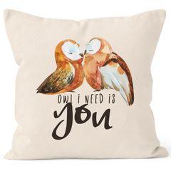 Kissen-Bezug Owl I need is you All i need is you Eule Liebe Spruch Kissen-Hülle Deko-Kissen Baumwolle MoonWorks®