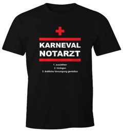 Herren T-Shirt Karneval Faschings Notarzt lustiges Faschings-Shirt Spruch Moonworks®