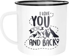 Emaille Tasse Becher I love you to the mountains and back Geschenk Valentinstag Liebe Spruch Wandern Kaffeetasse Moonworks®
