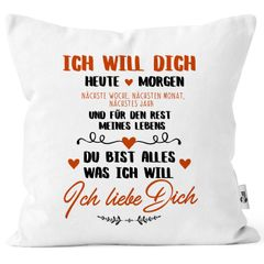 Kissen-Bezug Ich will dich heute und morgen ich liebe dich Geschenk Valentinstag Liebe Spruch Kissen-Hülle Deko-Kissen Baumwolle MoonWorks®