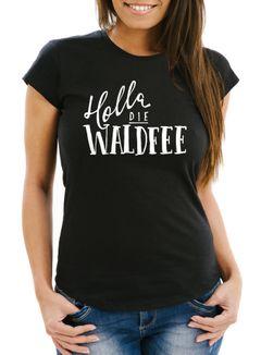 Damen T-Shirt mit Spruch - Holla die Waldfee - Sprüche Spruchshirt Moonworks®