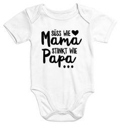Kurzarm Baby-Body mit Aufdruck Süß wie Mama Stinkt wie Papa Spruch lustig Bio-Baumwolle Moonworks®