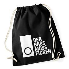 Turnbeutel Techno Spruch - Der Bass muss Ficken - Party Festival Rave Moonworks®