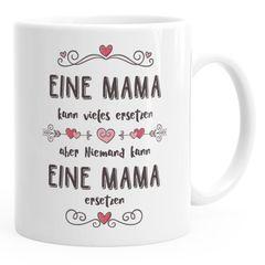 Kaffee-Tasse Geschenk zum Muttertag Niemand kann eine Mama ersetzen Spruch Liebe MoonWorks®