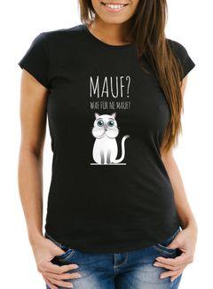 Damen T-Shirt Mauf? waf für ne mauf? lustiges Spruch Fun-Shirt Moonworks®