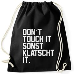 Turnbeutel mit Spruch Don´t touch it, sonst klatscht it lustiger Turnbeutel Moonworks®
