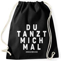 Turnbeutel Spruch Du tanzt mich mal Stoffbeutel Party-Beutel Tasche tanzen feiern Festival Moonworks®