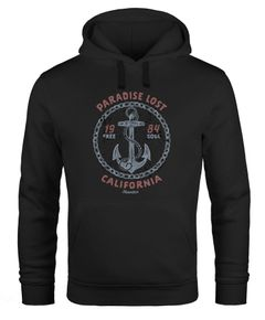 Hoodie Herren Anker Motiv maritim Schriftzug California Paradise lost Fashion Streetstyle Kapuzen-Pullover Männer Neverless®