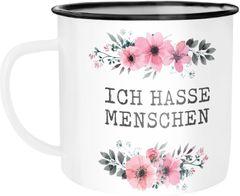 Emaille Tasse Becher Ich hasse Menschen Blumige Grüße Kaffeetasse Moonworks®