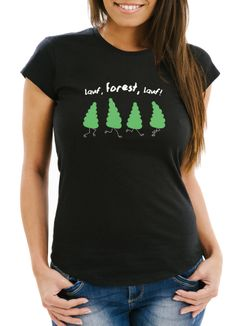 Damen T-Shirt Frauen Fun-Shirt Spruch lustig lauf Forest lauf Baum Motiv Parodie Filmzitat Wortspiel Moonworks®