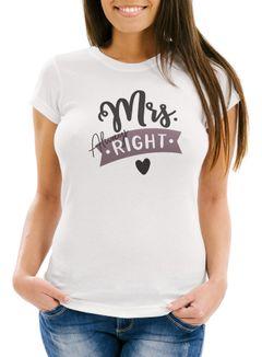 Damen T-Shirt Spruch Mrs always right Geschenk Freundin Liebe Frau Valentinstag Jahrestag Moonworks®