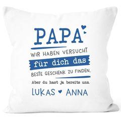 Kissen-Bezug personalisiertes Geschenk Spruch Papa/Mama wir habe versucht für dich das beste Geschenk zu finden anpassbare Namen Dekokissen SpecialMe®