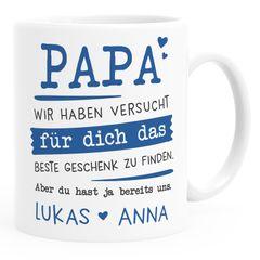 Tasse personalisiertes Geschenk Spruch Papa/Mama/Oma/Opa Wir habe versucht für dich das beste Geschenk zu finden... anpassbare Namen SpecialMe®