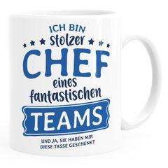 Kaffee-Tasse Bürotasse Spruch Ich bin stolze/r Chefin/Chef eines fantastischen Teams Geschenk Chef/in Teamleiter/in Vorgesetzter Moonworks®