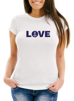 Damen T-Shirt Aufdruck Love Anker Liebe Statement Botschaft Print maritim Frauen Fun-Shirt Moonworks®