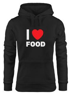 Hoodie Damen I love food Sweatshirt Kapuze Kapuzenpullover Moonworks®