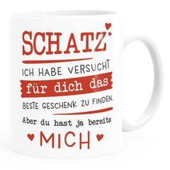 Kaffee-Tasse Schatz ich habe versucht für dich das beste Geschenk zu finden Geschenkidee Liebe Moonworks®