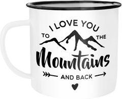 Emaille-Tasse I love you to the mountain and back Liebeserklärung Valentinstag Weihnachten Moonworks®