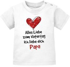 Baby T-Shirt kurzarm mit Spruch Alles Liebe zum Vatertag Geschenk Papa Vatertagsgeschenk Jungen Mädchen Moonworks®