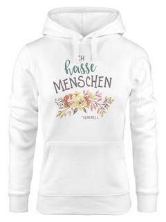 Kapuzen-Pullover Damen Ich hasse Menschen Generell Spruch lustig Blumen Blüten Ironie Sarkasmus Fun-Motiv Moonworks®