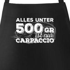 Grillschürze für Männer mit Spruch alles unter 500g ist nur Carpaccio Schürze Kochschürze Herren Moonworks®