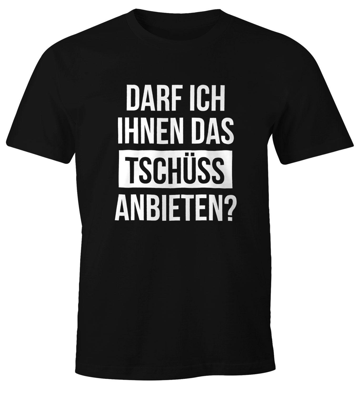 Funshirt Geschenk Sprüche DARF ICH IHNEN DAS TSCHÜSS ANBIETEN?! Hoodie