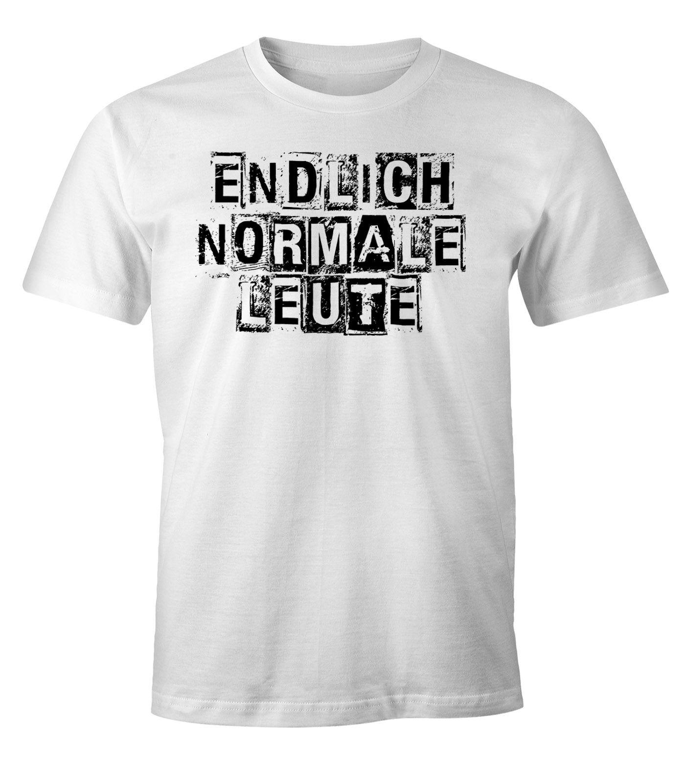 Herren T-Shirt Endlich normale Leute FunShirt Party Shirt Festival Moonworks ®